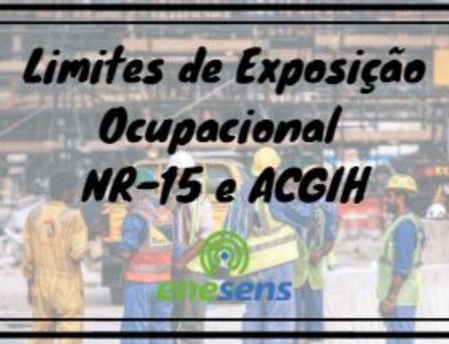 Limites de Exposição Ocupacional | NR-15 e ACGIH